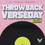 DJ Vyrusky - Throwback Verseday 2019