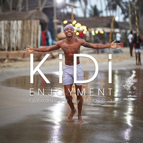 KiDi – Enjoyment (Prod. By M.O.G Beatz)