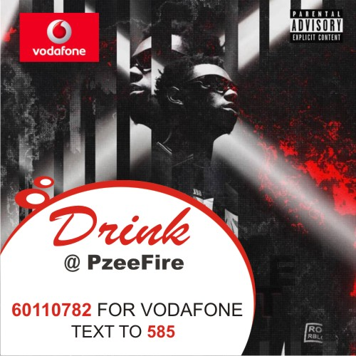 Pzeefire – Drink