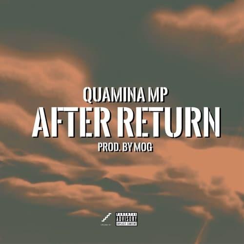 Quamina MP – After Return (Year of Return Cover)