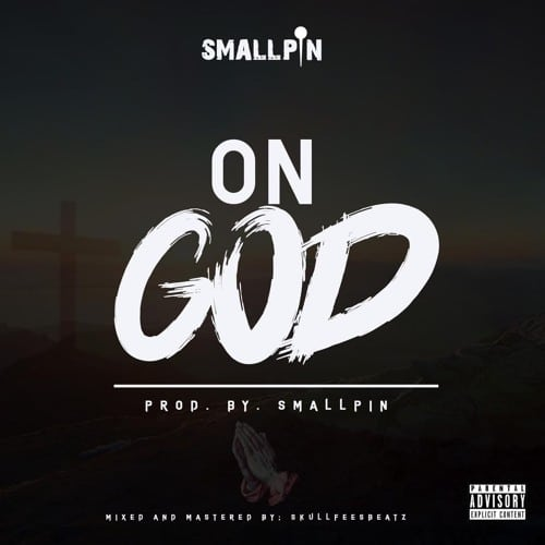 Smallpin – On God (Prod. By Feesbeatz)
