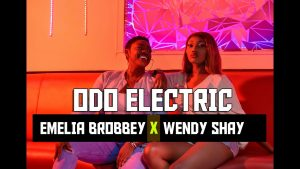 VIDEO: Emelia Brobbey – Odo Electric (feat. Wendy Shay)