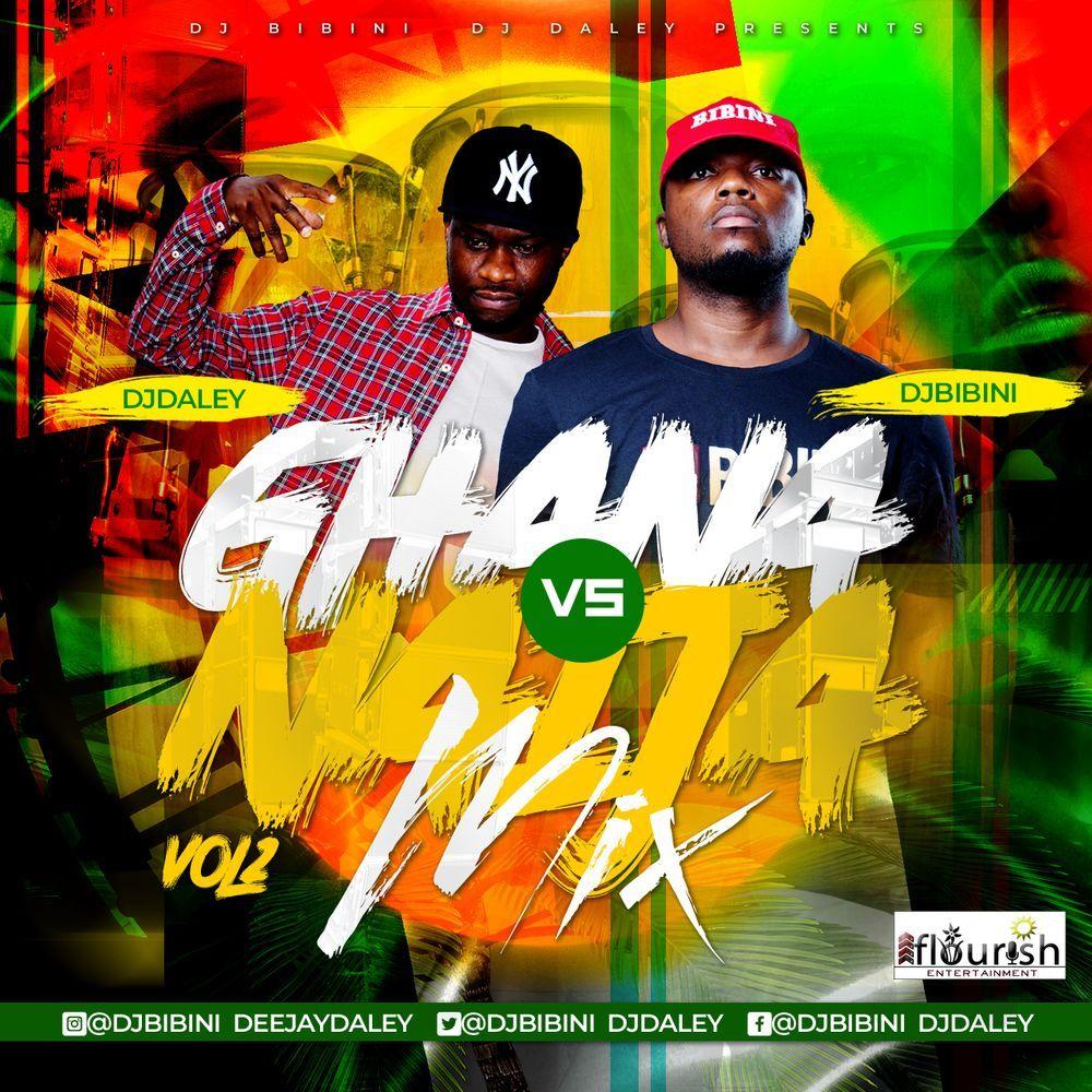 DJ Bibini & DJ Daley – Ghana Vs Naija Mix Vol 2