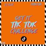 DJ Flex & PrinceTae - Get It Tik Tok Challenge
