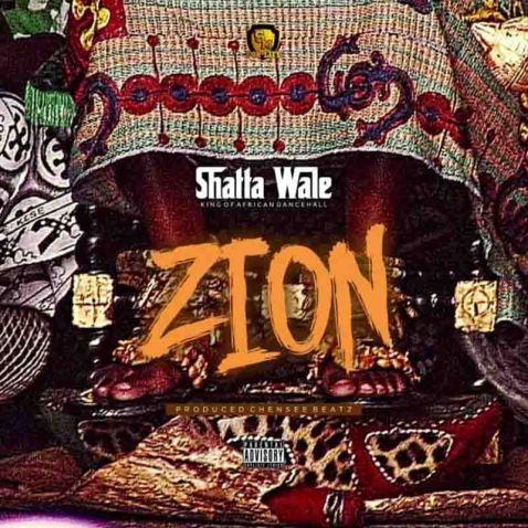 Shatta Wale – Zion (Prod. By Chensee Beatz)