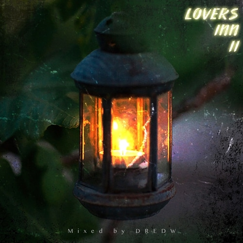 DredW – Lovers Inn II Mix