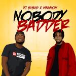 DJ Bibini x Magnom - Nobody Badder