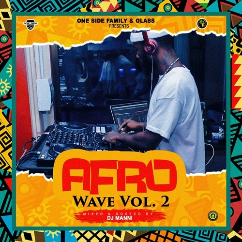 DJ Manni – Afro Wave Vol.2