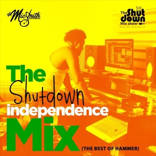 DJ Mic Smith – The Shutdown Independence Mix (Best Of Hammer)