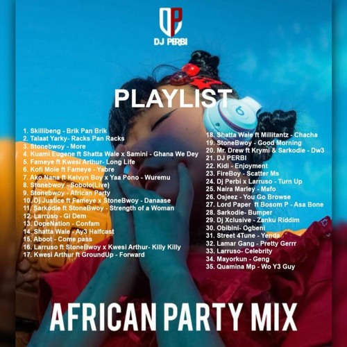 DJ Perbi – African Party Mix