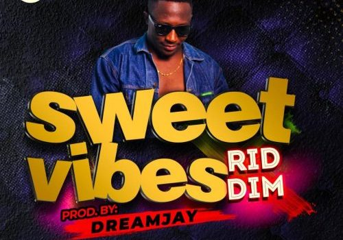 "Ghanaian Producer & DJ, Dream Jay, drops a star-studded dancehall riddim ""Sweet Vibes"""