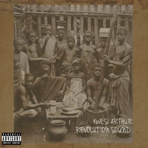 Kwesi Arthur – Revolution Sound (Thoughts Of King Arthur 6) (Prod. By M.O.G Beatz)