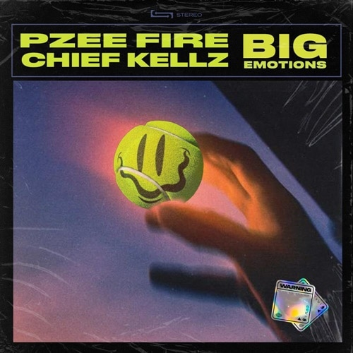 Pzeefire – Big Emotions (feat. Chief Kellz)