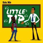Shatta Wale - Little Tip (Sarkodie Diss) (Prod. By Paq)