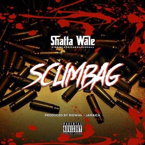 Shatta Wale – Scumbag (Prod. by Ridwan)
