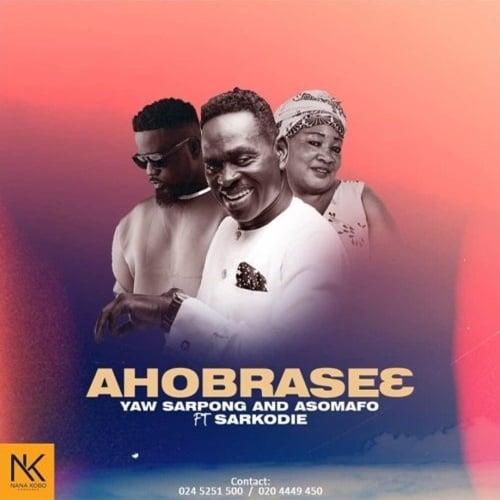 Yaw Sarpong & The Asomafo – Ahobrase3 (feat. Sarkodie)