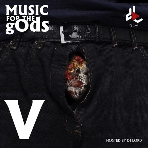 DJ Lord – Music For The gOds (EP. 5)