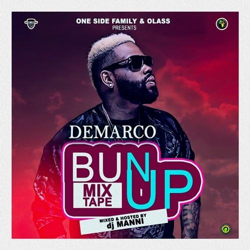 DJ Manni – Demarco Bun Up Mixtape