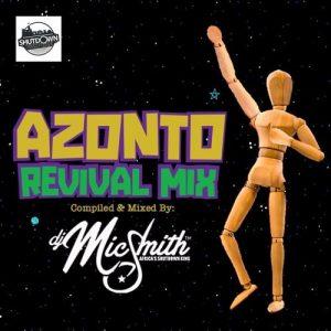 DJ Mic Smith - Azonto Revival Mix