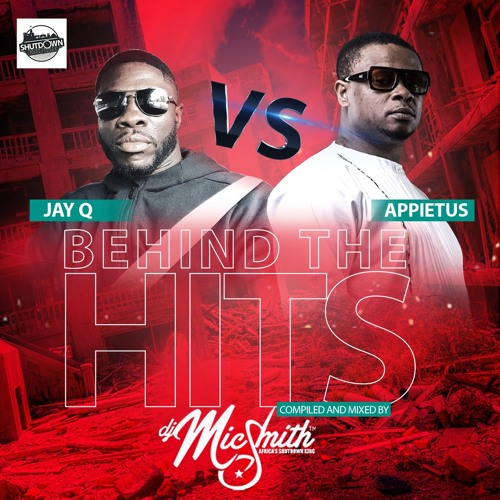 DJ Mic Smith – Behind The Hits (Jay Q vs Appietus)