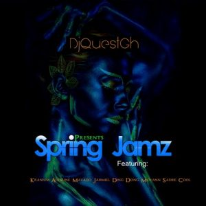 DJ Quest GH - Spring Jamz Mixtape (featuring Kranium, Alkaline and more)