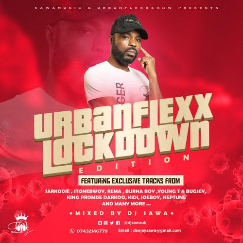 DJ Sawa – Urbanflexx Lockdown Mixtape 2020