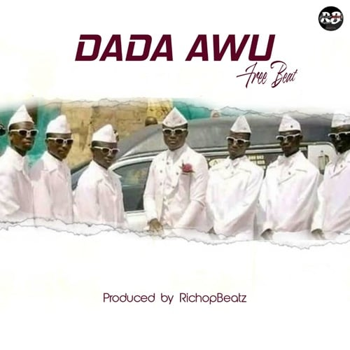 FREE BEAT: Dada Awu (Prod. by RichopBeatz)