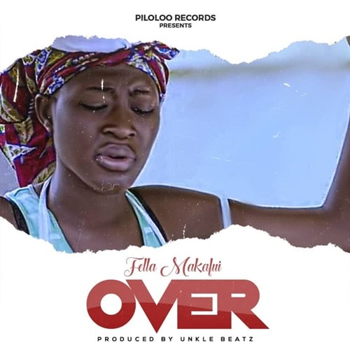 Fella Makafui – Over (Prod. by Unkle Beatz)