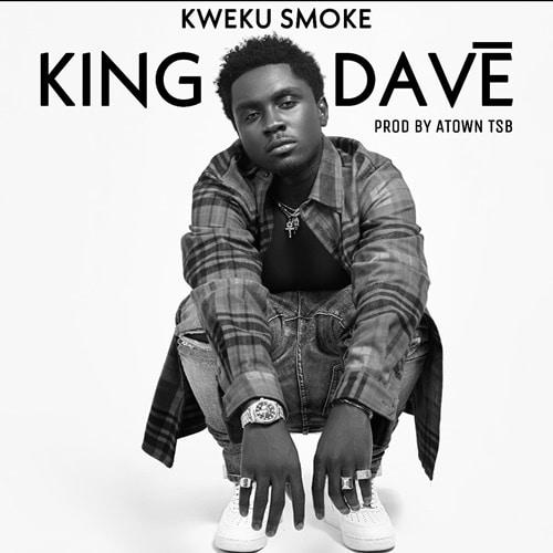 Kweku Smoke – King Dave (Shatta Wale, Asem, Ball J DISS)
