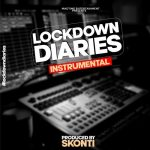 INSTRUMENTAL: Lockdown Diaries (Prod. By Skonti)