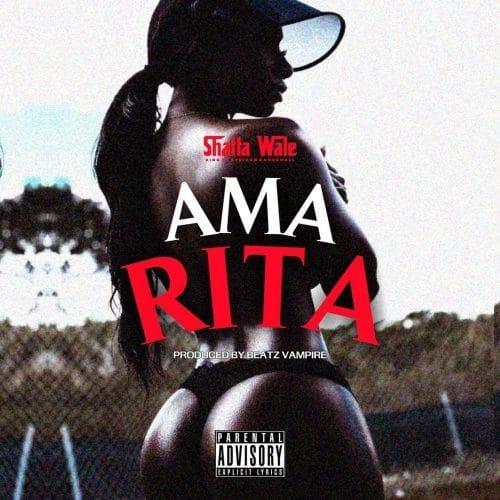 Shatta Wale – Ama Rita (Prod. By Beatz Vampire)