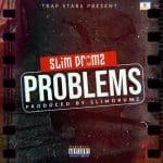 INSTRUMENTAL: Problems(w/ Hook) (Prod. by Slim Drumz)