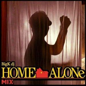 BIG K DJ - The Home Alone Mix