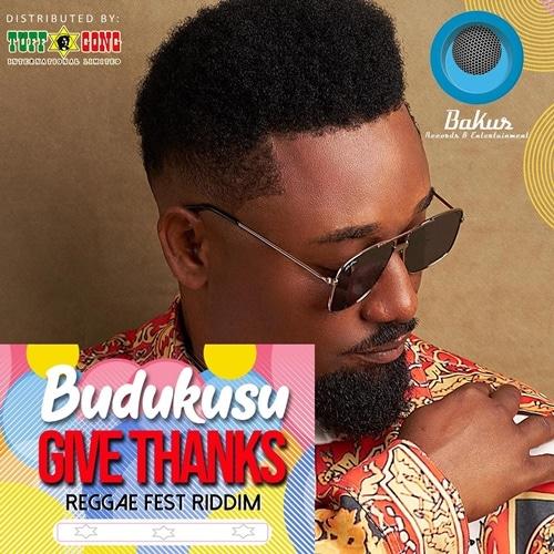 Budukusu – Give Thanks (Reggae Fest Riddim)