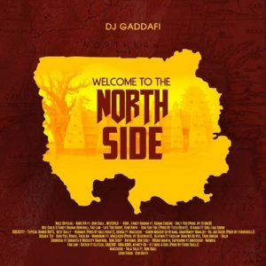 DJ Gaddafi - Welcome To The Northside (MIXTAPE)