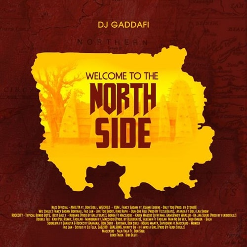 DJ Gaddafi – Welcome To The Northside (MIXTAPE)