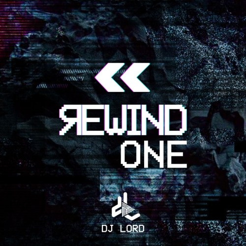 DJ Lord – Rewind (Vol.1)