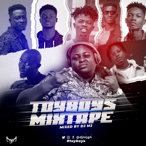 DJ MJ – Toy Boys Mixtape