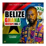 DJ Manni - Belize Ghana Mixtape Vol.1