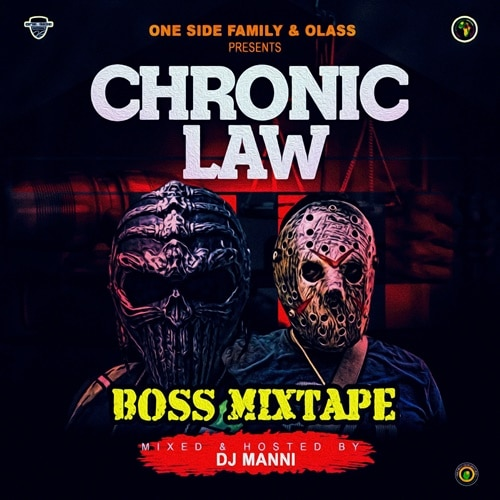 DJ Manni – Chronic Law (Law Boss Mixtape)