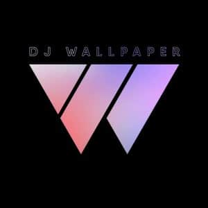 DJ Wallpaper – The Vibe Mix 2
