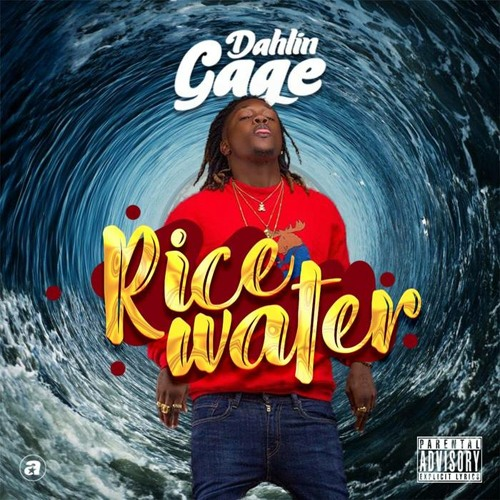 Dahlin Gage - Rice Water (Mixed by YTM)