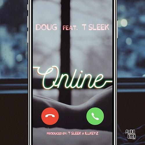 Doug – Online (feat. T-Sleek)