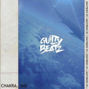 GuiltyBeatz - Chakra Mix