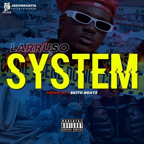 Larruso - System