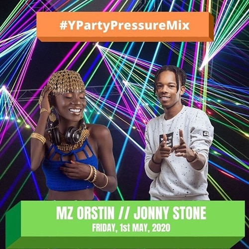 Mz Orstin X Jonny Stone – Y Party Pressure Mix (Friday 1st May)