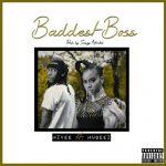 MzVee – Baddest Boss (feat. Mugeez) (Prod. By Saszy Afroshii)