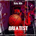 Shatta Wale - Greatest (Prod. By Paq , Gold Up Music)