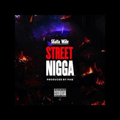Shatta Wale – Street Nigga