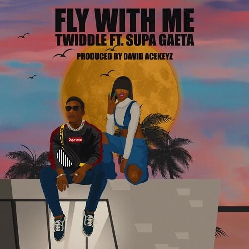 Twiddle – Fly With Me (feat. Supa Gaeta) (Prod. By Acekeyz)